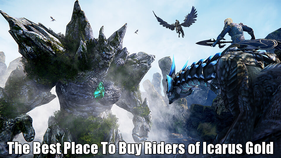 The Best Place To Buy Riders of Icarus Gold