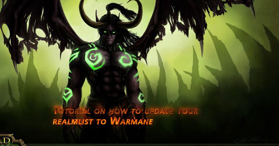 Tutorial on how to update your realmlist to Warmane