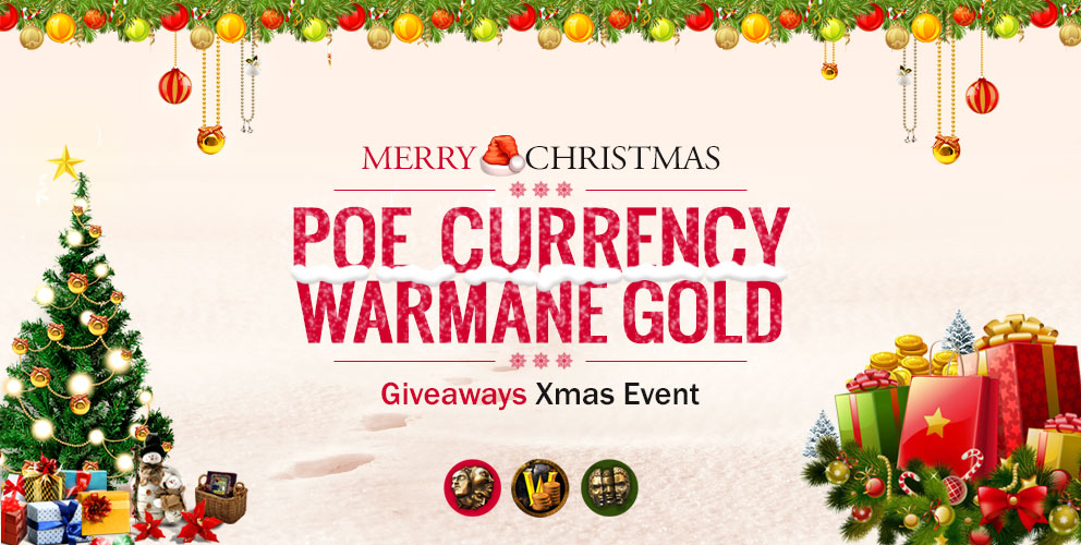 Xmas and New Year Event – POE Currency and Warmane Gold Giveaways