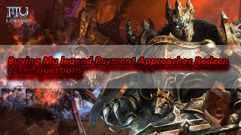 Buying Mu legend Payment Approaches Redzen asked questions