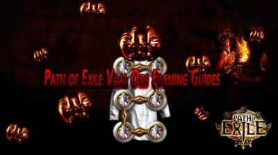 Path of Exile Vaal Orb Farming Guides