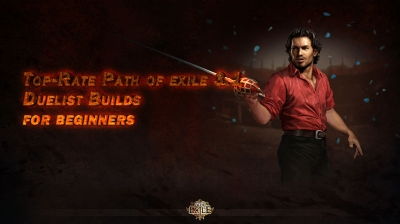 Top-Rate Path of exile 3.1 Duelist Builds for beginners
