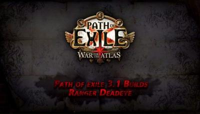 Path of exile 3.1 Ranger Deadeye Build