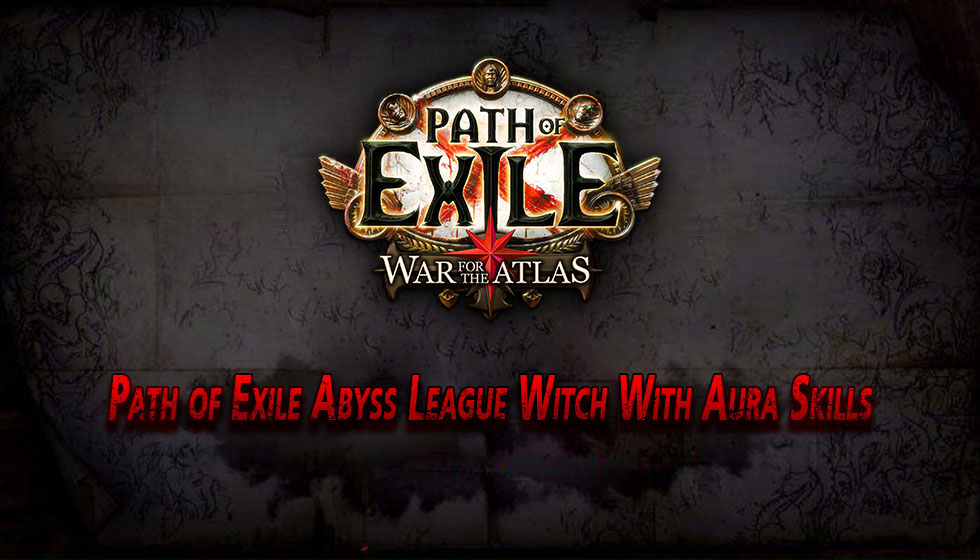 Path of Exile Abyss League Witch Builds With Aura Skills
