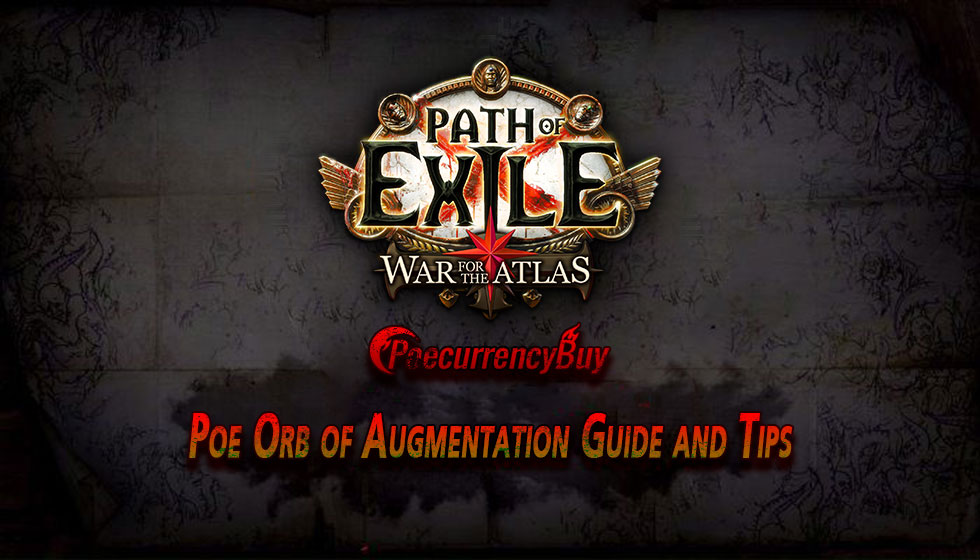 Poe Orb of Augmentation Guide and Tips