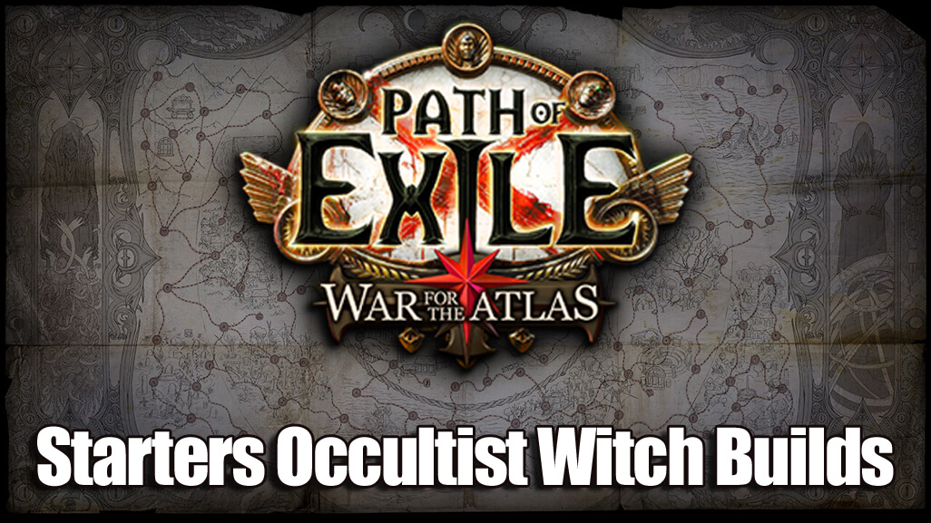 Starters Occultist Witch Builds for Abyss League