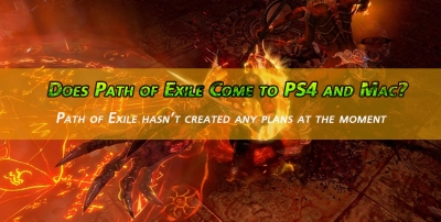 Does Path of Exile Come to PS4 and Mac?