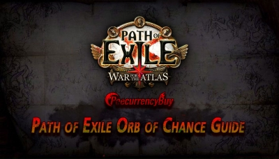 Path of Exile Orb of Chance Guide