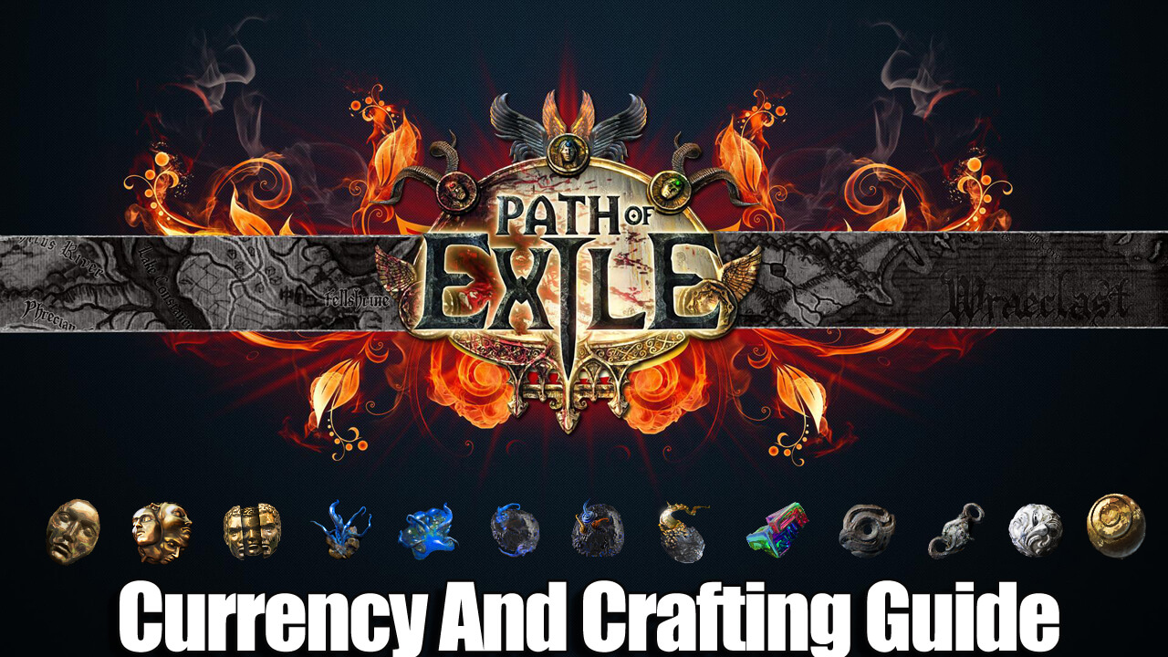 Path of Exile Currency And Crafting Guide