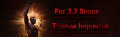 Poe 3.2 Templar Inquisitor Builds