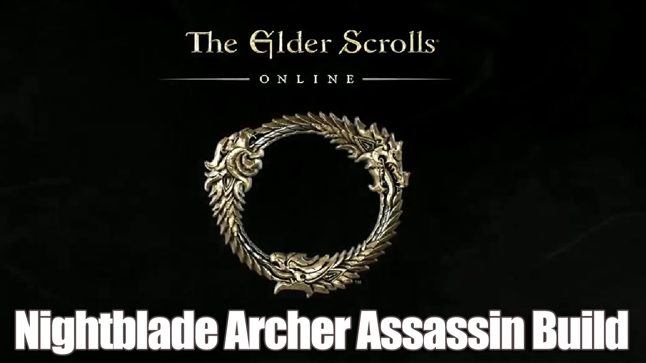 ESO Nightblade Archer Assassin Build