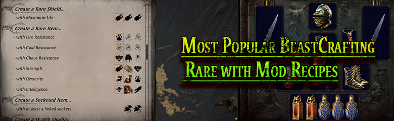 Most Popular BeastCrafting Rare with Mod Recipes