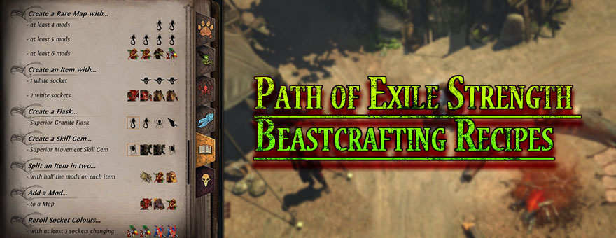 Path of Exile Strength Beastcrafting Recipes