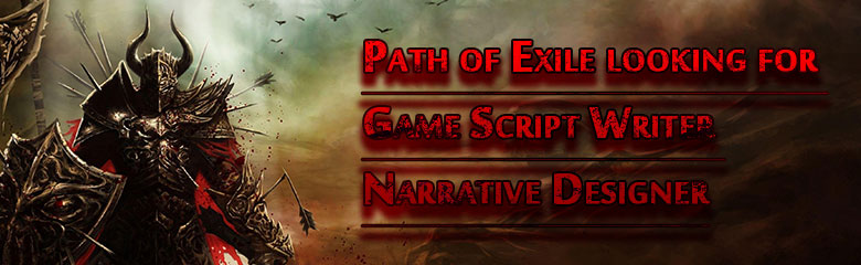 Path of Exile looking for Game Script Writer and Narrative Designer