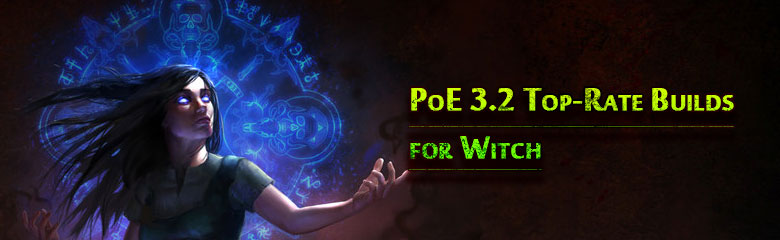 PoE 3.2 Top-Rate Witch Builds