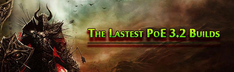 The Lastest PoE 3.2 Builds