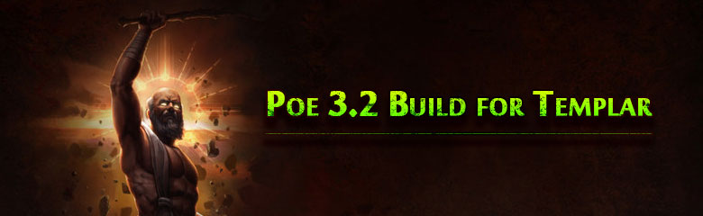 Top-Rate Poe 3.2 Build for Templar
