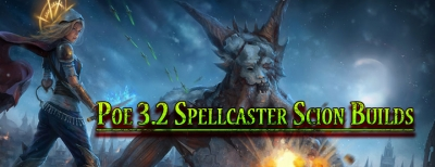 Poe 3.2 Spellcaster Scion Builds