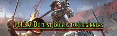 Top-Rate Path of exile 3.2 Duelist Builds for beginners