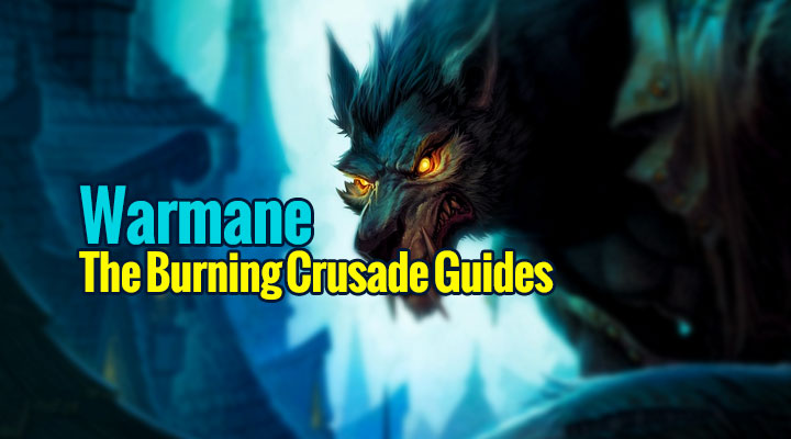 Warmane The Burning Crusade Guides