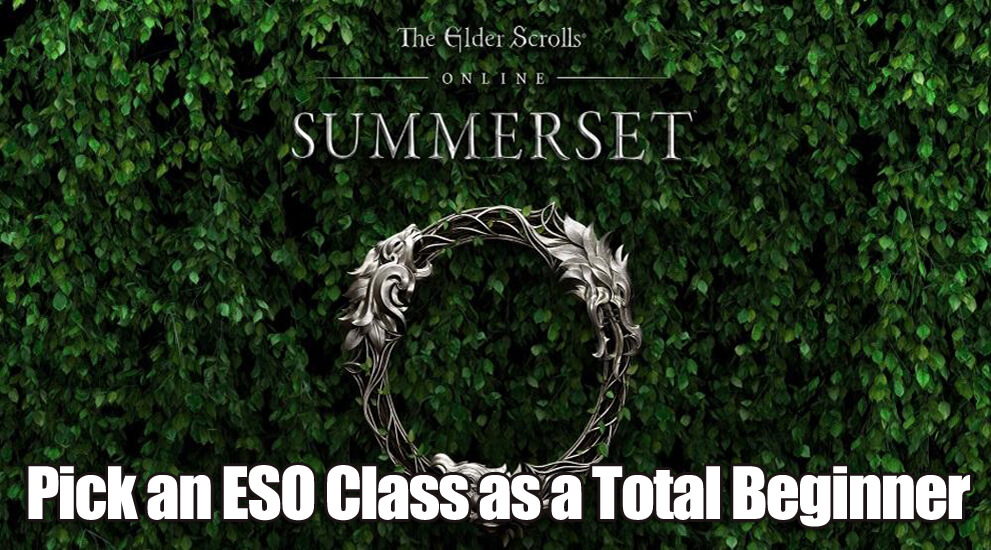 How to Pick an ESO Class as a Total Beginner?