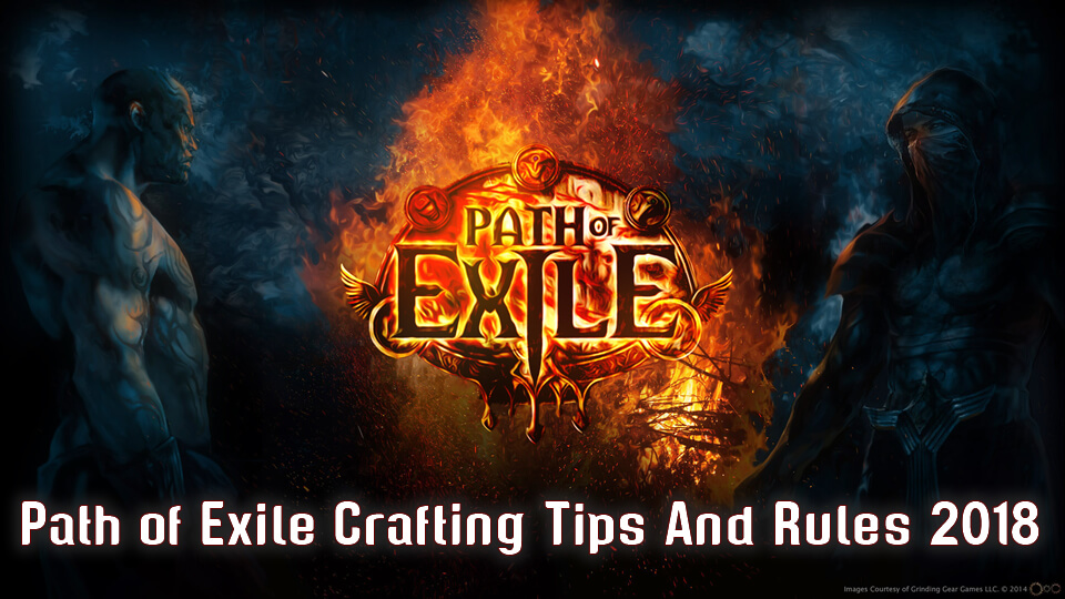 Path of Exile Crafting Tips And Rules 2018