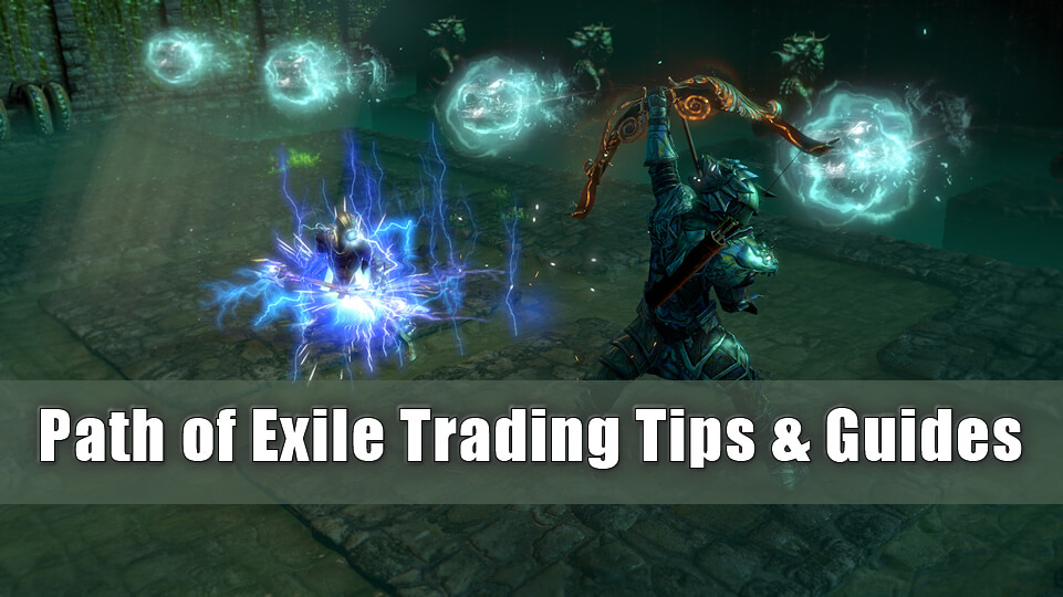 Path of Exile Trading Tips & Guides