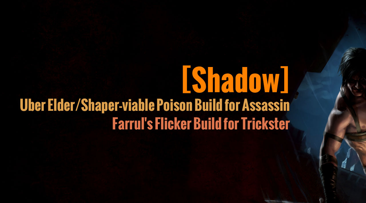 PoE 3.2 Shadow Build for Assassin and Trickster