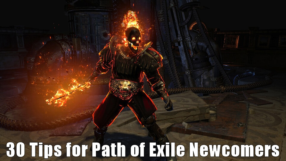 30 Tips for Path of Exile Newcomers