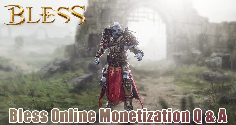 Bless Online Monetization Questions & Answers