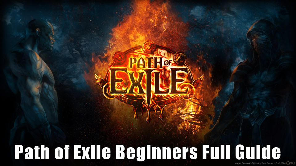 Path of Exile Beginners Full Guide