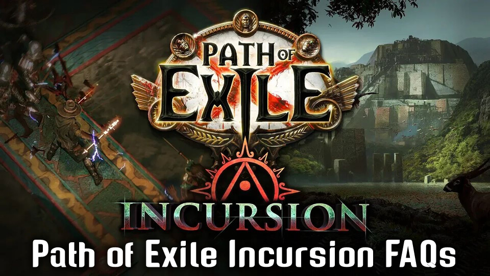 Path of Exile: Incursion FAQs