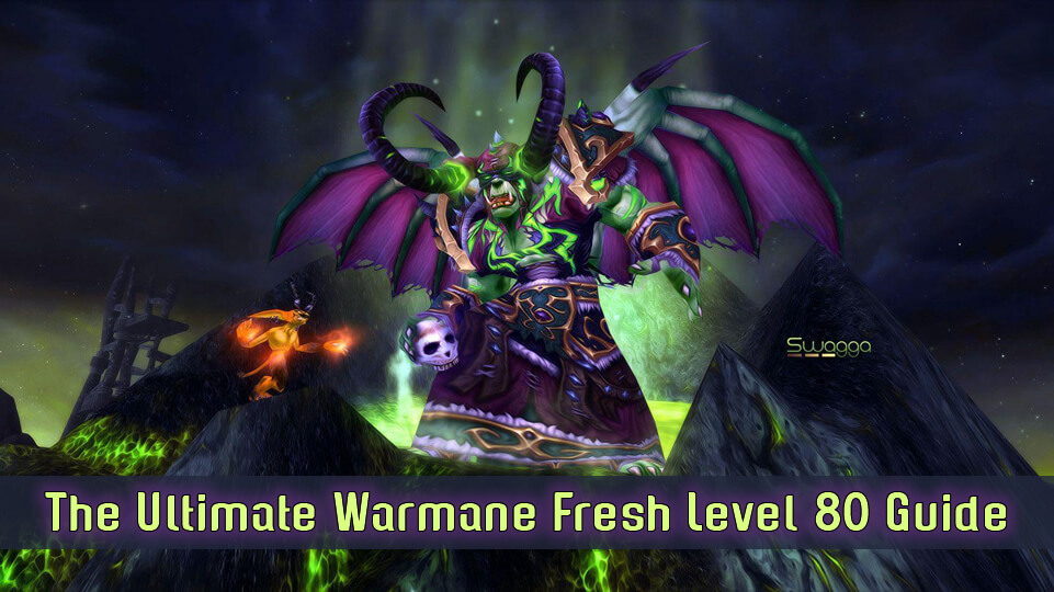 The Ultimate Warmane Fresh Level 80 Guide