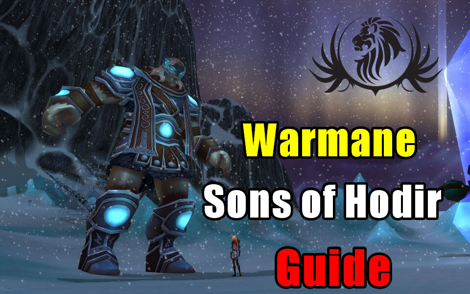 Warmane Sons of Hodir Guide