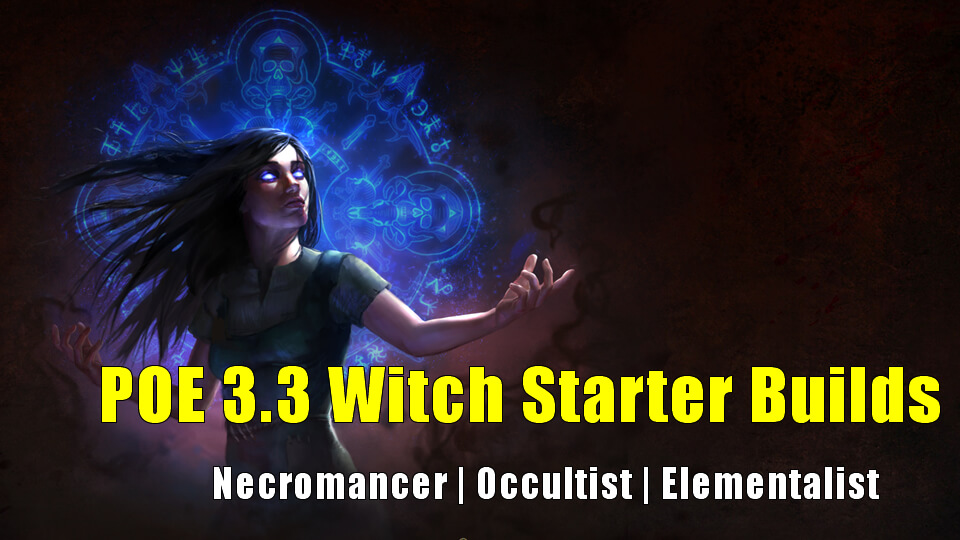 POE 3 3 Witch Starter Builds - Necromancer | Occultist