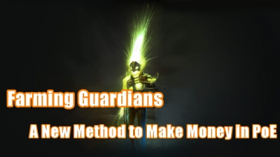 A New Method to Make Money in PoE - Farming Guardians