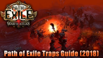 Path of Exile Traps Guide (2018)