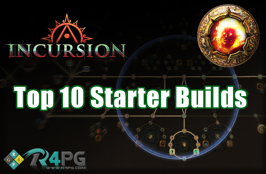 top 10 starter builds for poe 3 3 incursion league