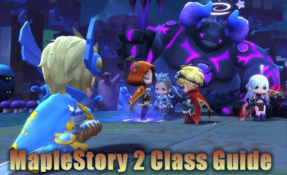 MapleStory 2 Class Guide