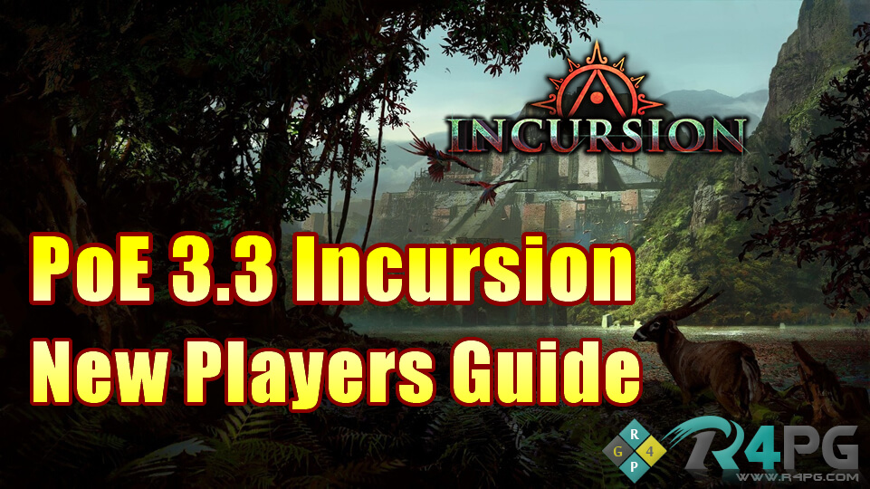 PoE 3.3 Incursion New Players Guide