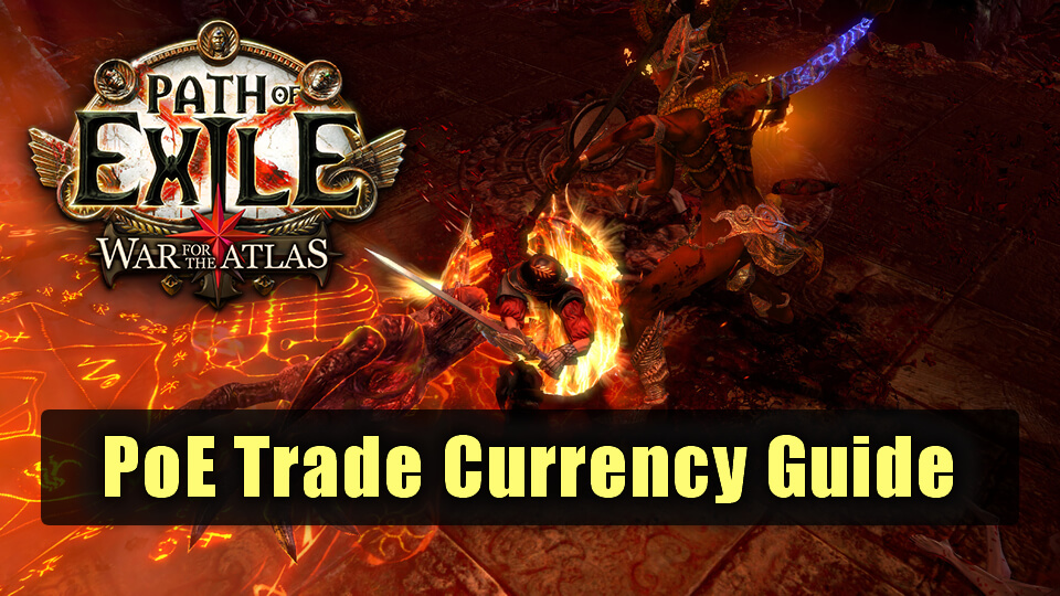 PoE Trade Currency Guide