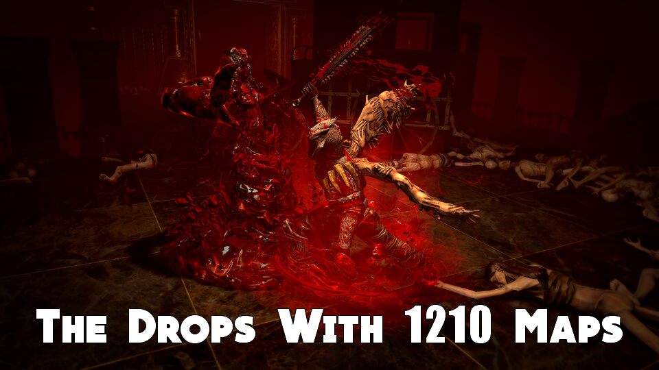 The Drops With 1210 Maps