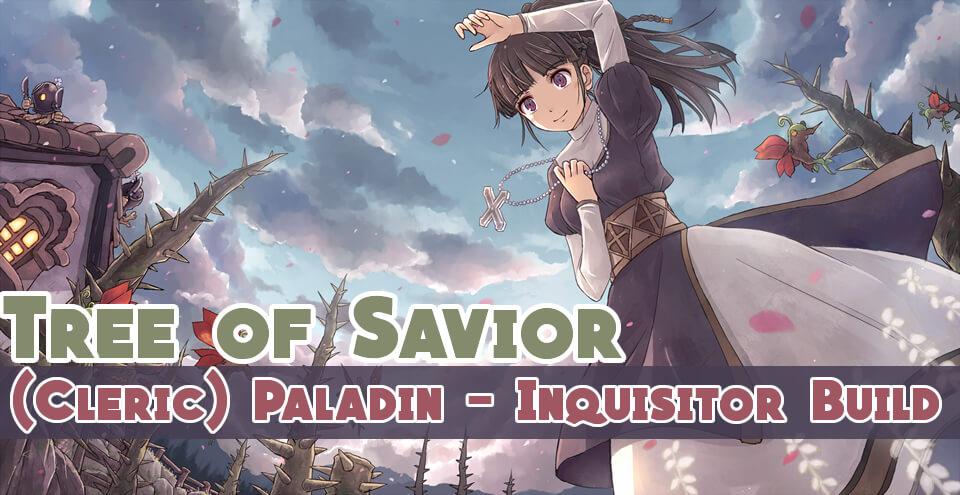 ToS (Cleric) Paladin - Inquisitor Build - tosgold com