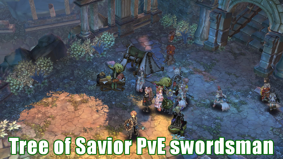 Tree of Savior PvE swordsman?