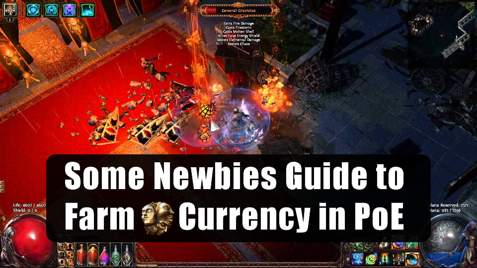 Some Newbies Guide to Farm Currency in PoE