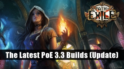 The Latest Path of Exile 3.3 Builds (Update)