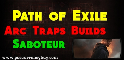 Top 5 Arc Traps Saboteur Builds for PoE 3.3