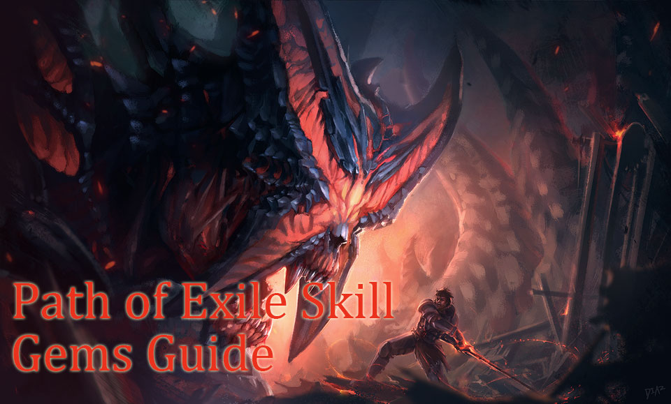 Path of Exile Skill Gems Guide