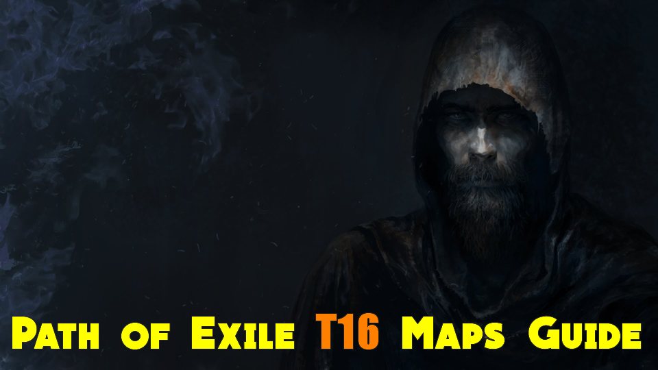 Path of Exile t16 Maps Guide