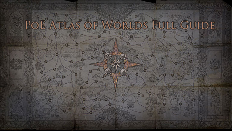 PoE Atlas of Worlds Full Guide